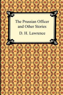 The Prussian Officer and Other Stories (Paperback)