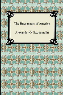 The Buccaneers of America (Paperback)
