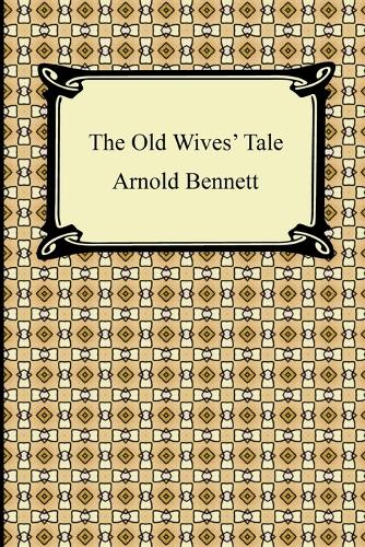 The Old Wive's Tale (Paperback)