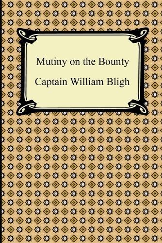 Mutiny on the Bounty (Paperback)