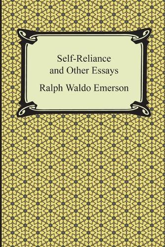 Self-Reliance and Other Essays (Paperback)