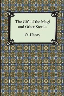 The Gift of the Magi and Other Short Stories (Paperback)