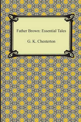 Father Brown: Essential Tales (Paperback)