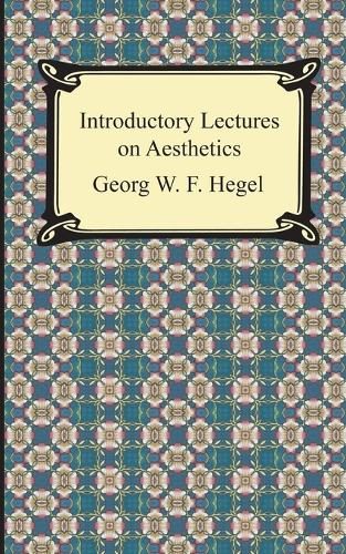 Introductory Lectures on Aesthetics (Paperback)