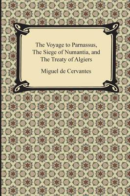 The Voyage to Parnassus, the Siege of Numantia, and the Treaty of Algiers (Paperback)