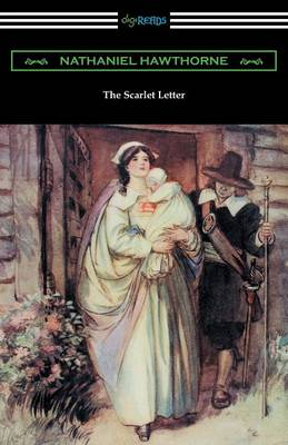 The Scarlet Letter (Illustrated by Hugh Thomson with an Introduction by Katharine Lee Bates) (Paperback)