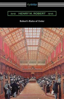 Robert's Rules of Order (Revised for Deliberative Assemblies) (Paperback)