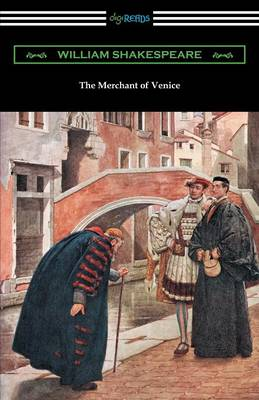 The Merchant of Venice (Annotated by Henry N. Hudson with an Introduction by Charles Harold Herford) (Paperback)