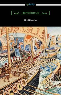 The Histories (Translated by George Rawlinson with an Introduction by George Swayne and a Preface by H. L. Havell) (Paperback)