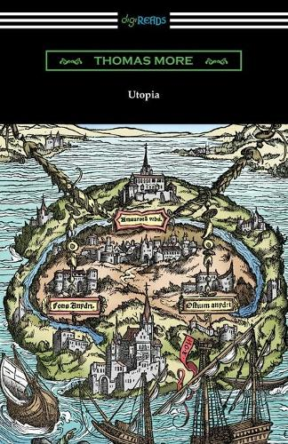 Utopia (Translated by Gilbert Burnet with Introductions by Henry Morley and William D. Armes) (Paperback)