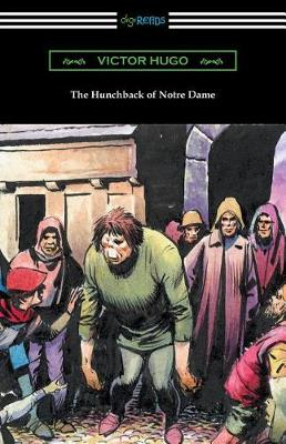 The Hunchback of Notre Dame (Translated by Isabel F. Hapgood) (Paperback)