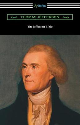 The Jefferson Bible (with an Introduction by Cyrus Adler) (Paperback)