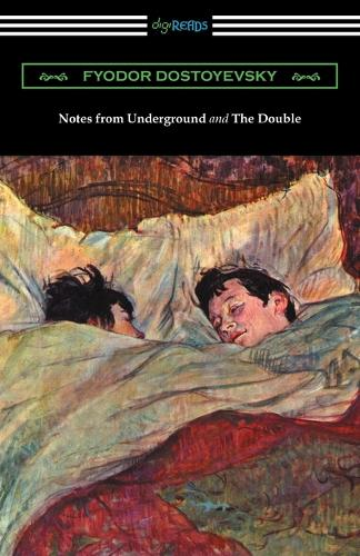 Notes from Underground and the Double: (translated by Constance Garnett) (Paperback)
