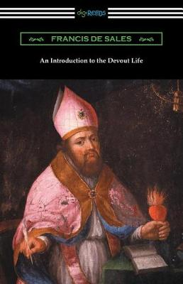 An Introduction to the Devout Life (Paperback)