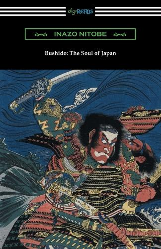 Bushido: The Soul of Japan (with an Introduction by William Elliot Griffis) (Paperback)