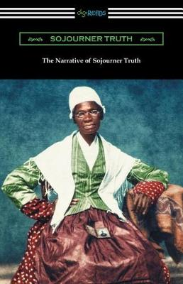 The Narrative of Sojourner Truth (Paperback)