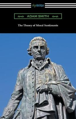 The Theory of Moral Sentiments (Paperback)
