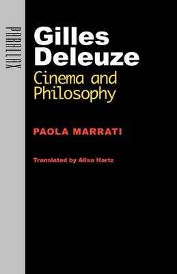 Gilles Deleuze: Cinema and Philosophy - Parallax: Re-visions of Culture and Society (Paperback)