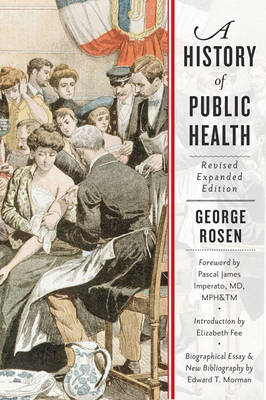 A History of Public Health (Paperback)