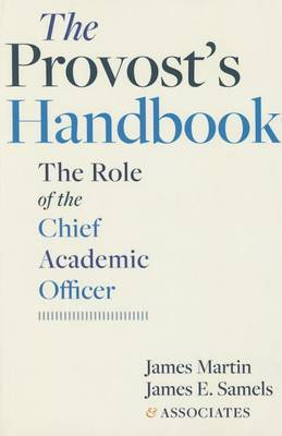 The Provost's Handbook: The Role of the Chief Academic Officer (Paperback)