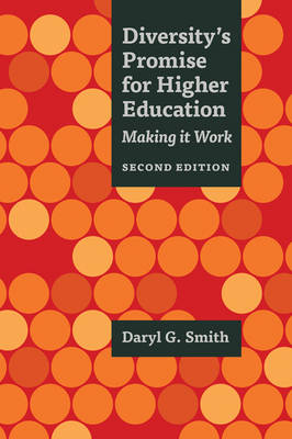 Diversity's Promise for Higher Education: Making It Work (Paperback)