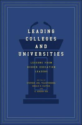 Leading Colleges and Universities: Lessons from Higher Education Leaders (Hardback)