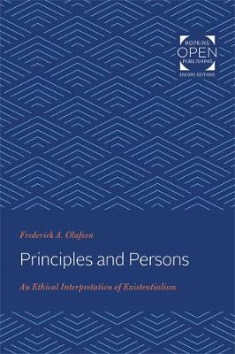 Principles and Persons: An Ethical Interpretation of Existentialism (Paperback)