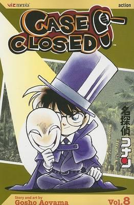 Case Closed, Vol. 8 - Case Closed 8 (Paperback)