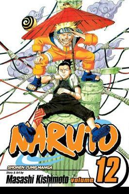 Naruto, Vol. 12 - Naruto 12 (Paperback)