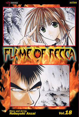 Flame of Recca, Vol. 18 - Flame Of Recca 18 (Paperback)