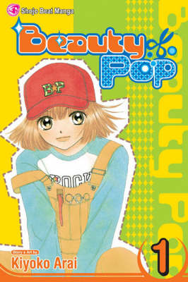 Beauty Pop, Vol. 1 - Beauty Pop 1 (Paperback)