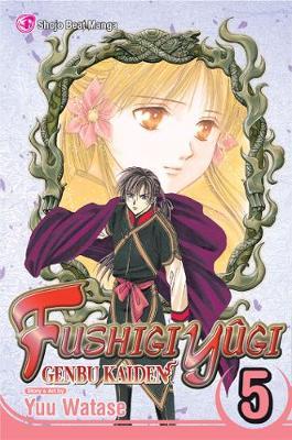 Fushigi Yugi: Genbu Kaiden, Vol. 1 - FUSHIGI YUGI GENBU KAIDEN 1 (Paperback)