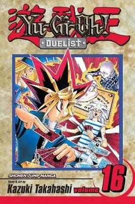 Yu-Gi-Oh!: Duelist, Vol. 16 - YU-GI-OH! THE DUELIST 16 (Paperback)