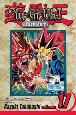 Yu-Gi-Oh!: Duelist, Vol. 17 - YU-GI-OH! THE DUELIST 17 (Paperback)