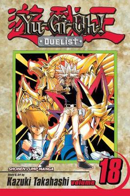 Yu-Gi-Oh!: Duelist, Vol. 18 - YU-GI-OH! THE DUELIST 18 (Paperback)