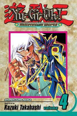 Yu-Gi-Oh!: Millennium World, Vol. 4 - YU-GI-OH! MILLENNIUM WORLD 4 (Paperback)