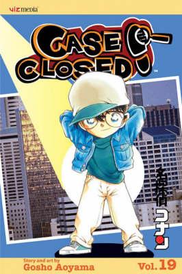 Case Closed, Vol. 19 - Case Closed 19 (Paperback)