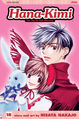 Hana-Kimi, Vol. 18 - Hana-Kimi 18 (Paperback)