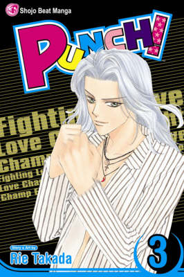 Punch!, Vol. 3: Fighting Love Champ - Punch 3 (Paperback)