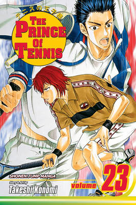 Prince of Tennis, Vol. 23 - Prince of Tennis 23 (Paperback)