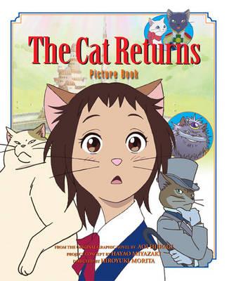 The Cat Returns Picture Book - The Cat Returns 1 (Hardback)