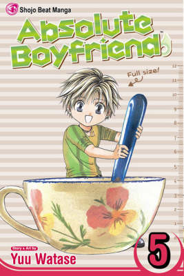 Absolute Boyfriend, Vol. 5 - Absolute Boyfriend 5 (Paperback)