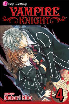 Vampire Knight, Vol. 4 - Vampire Knight 4 (Paperback)