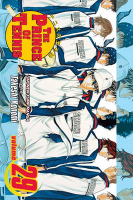 The Prince of Tennis, Vol. 29 - Prince of Tennis 29 (Paperback)