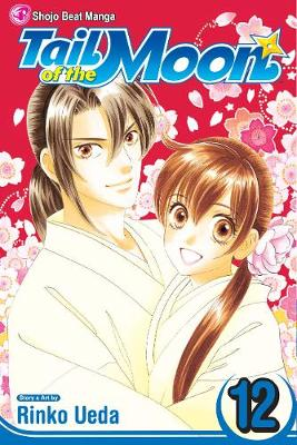 Tail of the Moon, Vol. 12 - Tail of the Moon 12 (Paperback)