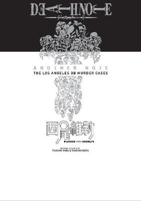 Death Note Another Note: The Los Angeles BB Murder Cases - Death Note Another Note: The Los Angeles (Hardback)