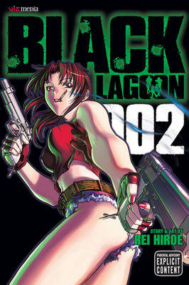 Black Lagoon, Vol. 2 - Black Lagoon 2 (Paperback)