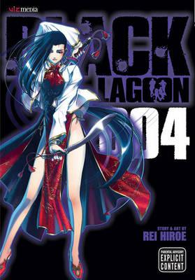 Black Lagoon, Vol. 4 - Black Lagoon 4 (Paperback)