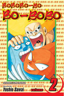 Bobobo-bo Bo-bobo, Vol. 2 (SJ Edition) - Bobobo-bo bo-bobo 2 (Paperback)