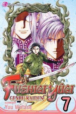Fushigi Yugi: Genbu Kaiden, Vol. 7 - FUSHIGI YUGI GENBU KAIDEN 7 (Paperback)